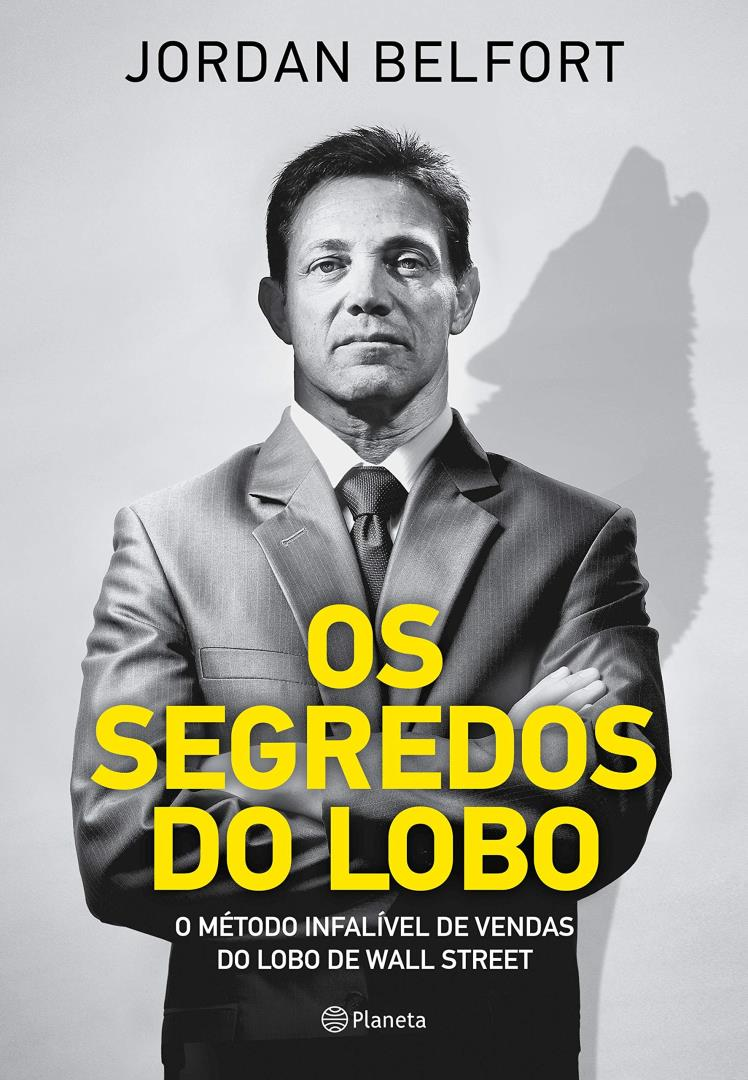 Os segredos do lobo - Jordan Belfort