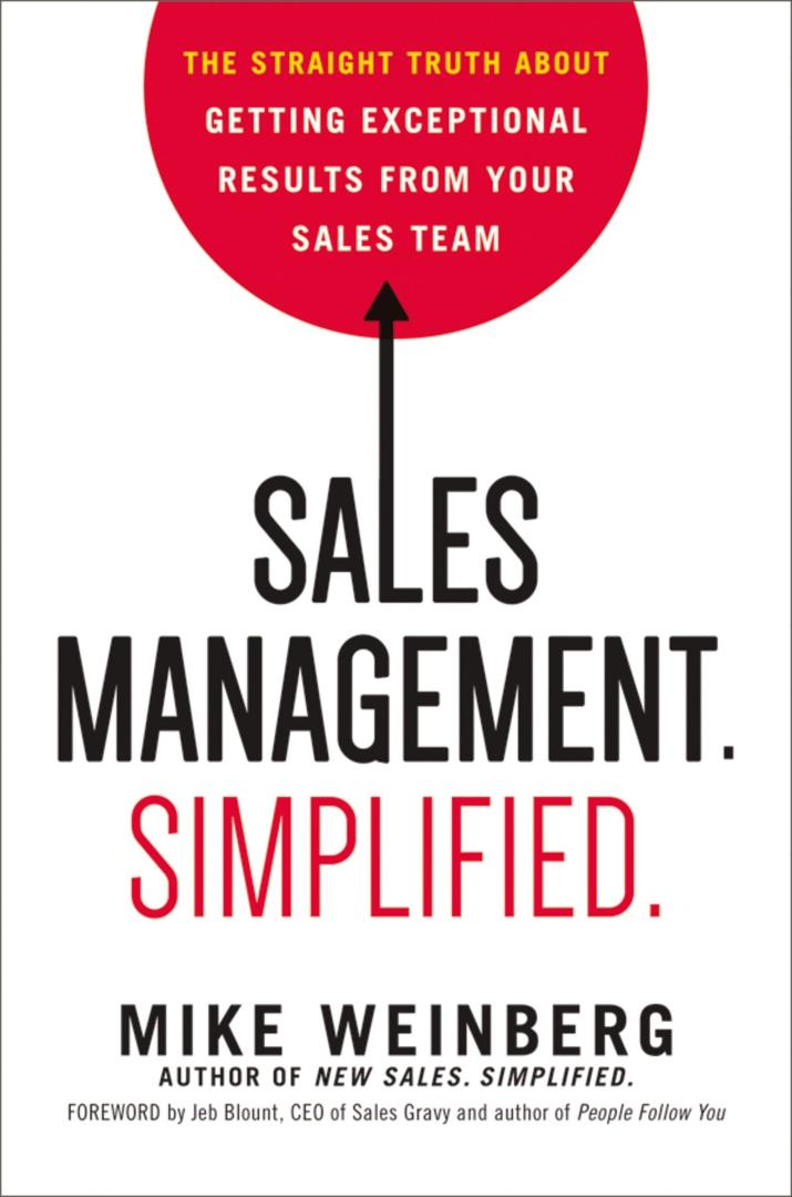 Sales Management. Simplified – Mike Weinberg